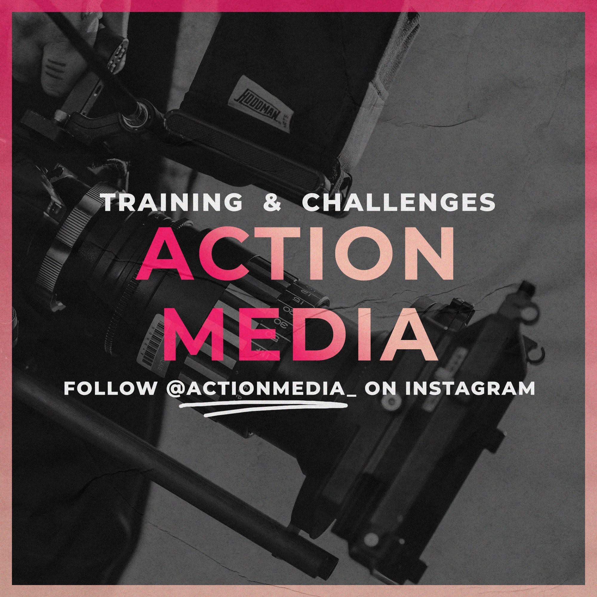Action Media Training
