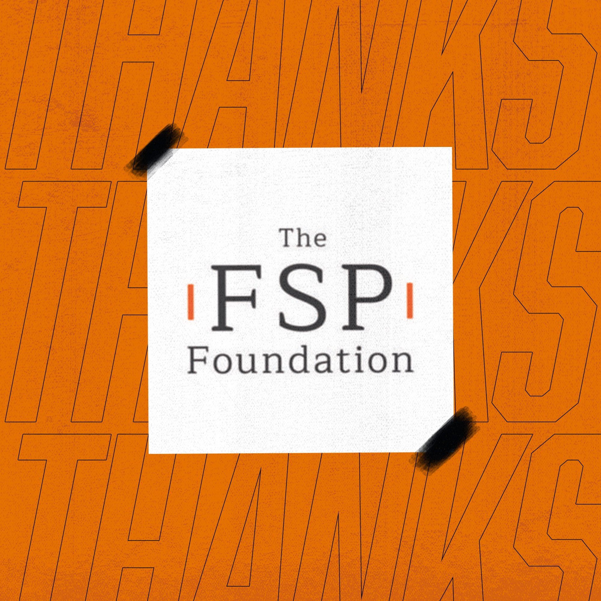 Thank you to The FSP Foundation