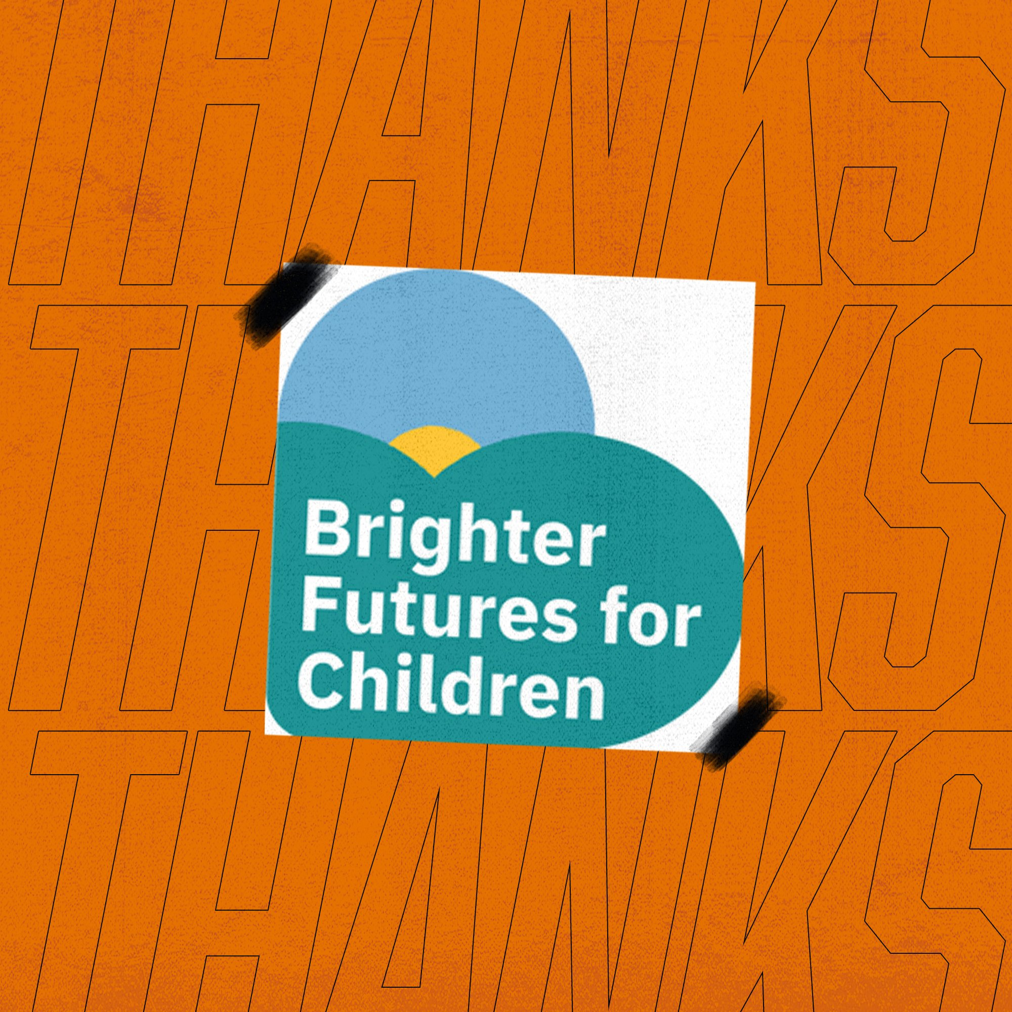Thank You Brighter Futures for Children
